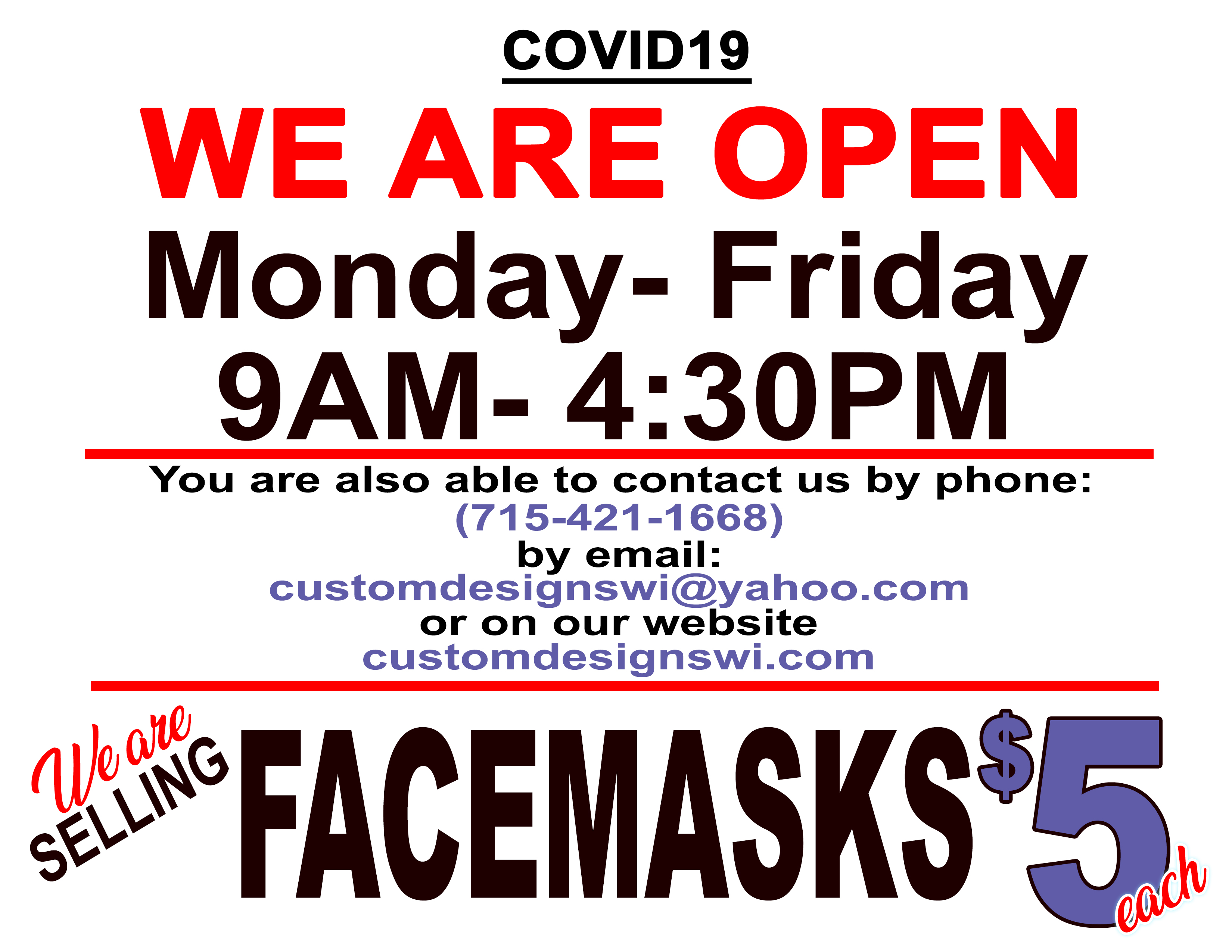 We are open and selling masks for $5.